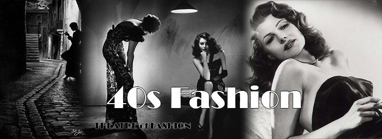 40s Fashion Vintage Hollywood 1940 Fashion The Theatre